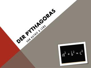 Der Pythagoras