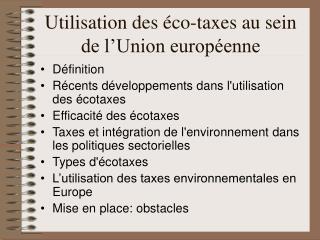 Utilisation des �co-taxes au sein de l�Union europ�enne
