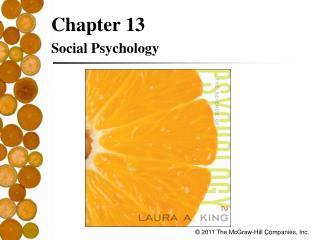 Chapter 13 Social Psychology