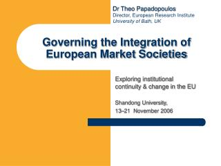 Governing the Integration of European Market Societies