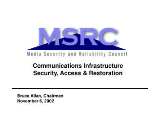 Communications Infrastructure Security, Access  Restoration