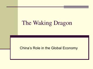 The Waking Dragon