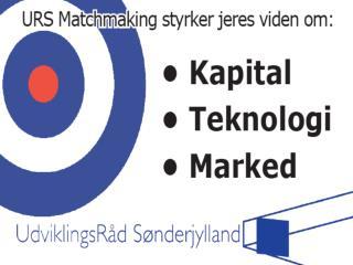 URS Matchmaking 24. juni 2009 Velkomst ved Borgmester Tove Larsen, Aabenraa Kommune