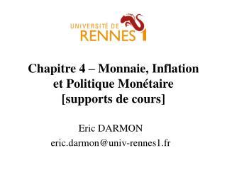 Chapitre 4 – Monnaie, Inflation  et Politique Monétaire [supports de cours]