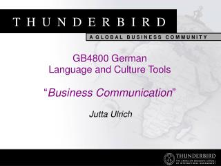 "GB4800 German Language and Culture Tools "" Business Communication """
