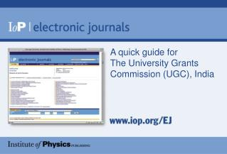 A quick guide for  The University Grants Commission (UGC), India