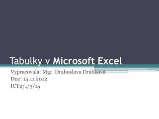 Tabulky v  Microsoft Excel