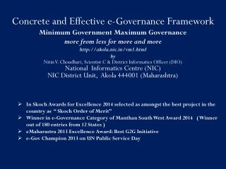 Concrete and Effective e-Governance Framework  Minimum Government Maximum Governance