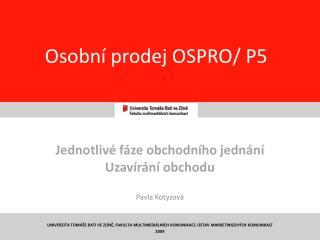 Osobní prodej OSPRO/ P5