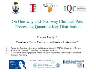 Marcos Curty1,2 Coauthors: Tobias Moroder2,3, and Norbert L tkenhaus2,3