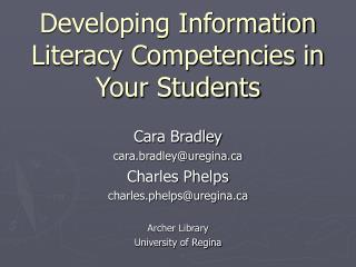 Developing Information Literacy Competencies in Your Students
