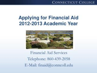 Applying for Financial Aid 2012-2013 Academic Year