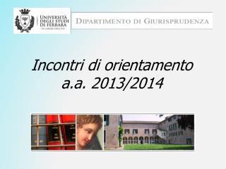 Incontri di orientamento  a.a. 2013/2014