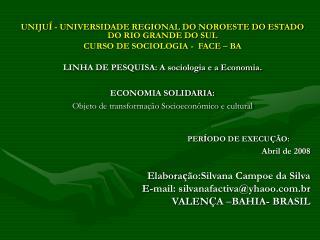 UNIJU Í  - UNIVERSIDADE REGIONAL DO NOROESTE DO ESTADO DO RIO GRANDE DO SUL