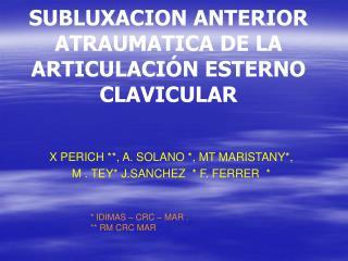 SUBLUXACION ANTERIOR ATRAUMATICA DE LA ARTICULACI N ESTERNO  CLAVICULAR