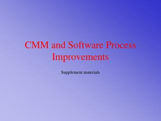CMM and Software Process Improvements