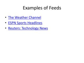 Examples of Feeds