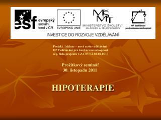 Prožitkový seminář  30. listopadu 2011