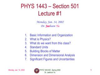 PHYS 1443   Section 501 Lecture 1