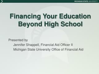 Financing Your Education  Beyond High School