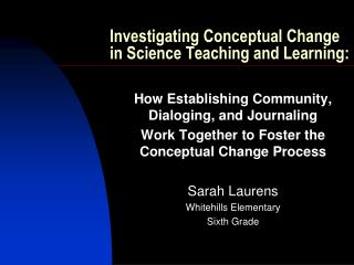 Investigating Conceptual Change in Science Teaching and Learning: