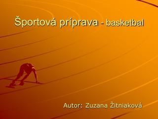 Športová príprava  - basketbal