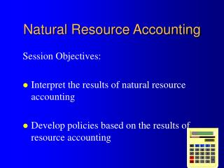 Natural Resource Accounting