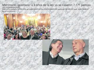 Matrimonio igualitario: a 3 años de la ley ya se casaron 7.171 parejas POR LEO GONZ Á LEZ P É REZ