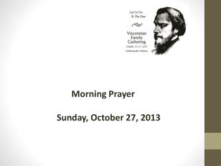 Morning Prayer       Sunday, October 27, 2013