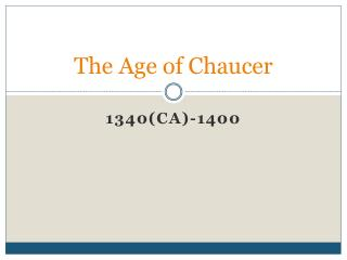 The Age of Chaucer
