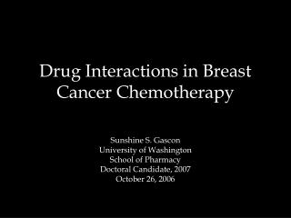 Drug Interactions in Breast Cancer Chemotherapy