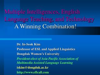Multiple Intelligences, English Language Teaching, and Technology 	A Winning Combination!