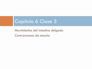 Capítulo 6 Clase 5