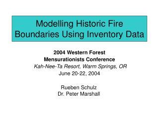 Modelling Historic Fire Boundaries Using Inventory Data