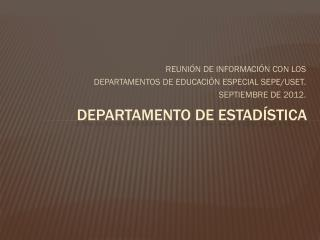 DEPARTAMENTO DE ESTAD�STICA