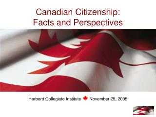Canadian Citizenship: Facts and Perspectives