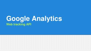 Google Analytics  Web tracking  API