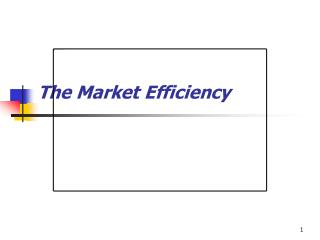 The Market Efficiency