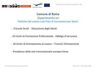 Comune di Roma Dipartimento  XIV  Politiche del Lavoro e dei Piani di Formazione per Adulti