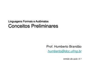 Linguagens Formais e Autômatos Conceitos Preliminares