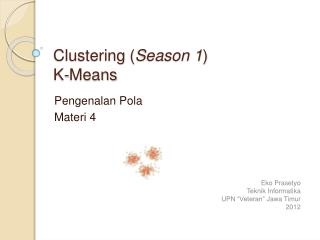 Clustering ( Season 1 ) K-Means
