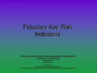 Fiduciary Key Risk Indicators