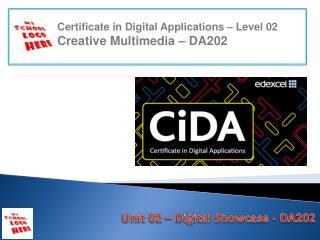Unit 02  –  Digital Showcase - DA202