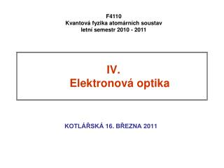 IV.    Elektronová optika