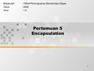 Pertemuan 5 Encapsulation
