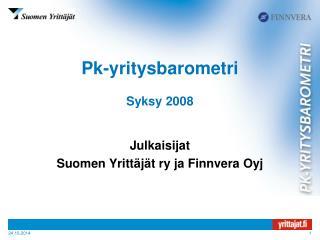 Pk-yritysbarometri Syksy 2008