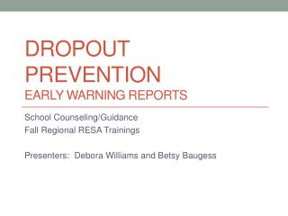 Dropout prevention  EARLY Warning reports