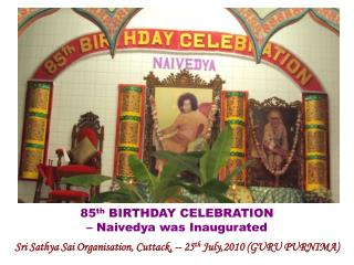 Sri Sathya Sai Organisation, Cuttack, -- 25 th  July,2010 (GURU PURNIMA)