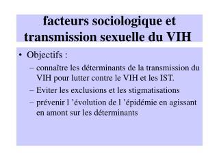 facteurs sociologique et  transmission sexuelle du VIH