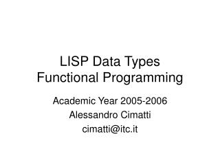 LISP Data Types Functional Programming